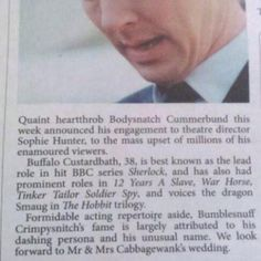 DO YOU REMEMBEEEERRRR...I love this joke and I love y'all   | |  | |  An Australian newspaper congratulates Benedict Cumberbatch on his engagement.
