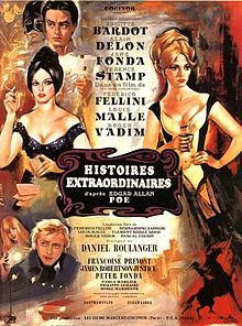 Histoires extraordinaires // Narrated by	Vincent Price (English language version)  Starring	Jane Fonda  Terence Stamp  Brigitte Bardot  Peter Fonda  Alain Delon  Release date(s)	17 May 1968