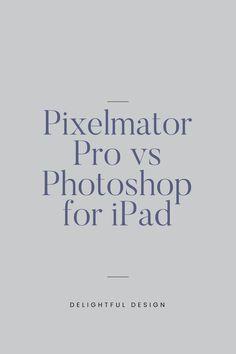 Pixelmator Pro vs Photoshop for iPad and desktop (Updated - Delightful Design Web Design Tips, Web Design Trends, Design Layouts, Blog Design, Design Design, Personal Website Design, Minimal Website Design, Website Design Inspiration, Graphic Design Inspiration
