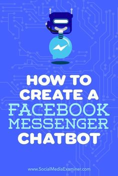 Facebook Messenger chatbots can help your followers get answers to frequently asked questions and more. In this article, you��ll discover how to set up a Facebook Messenger chatbot for your business.