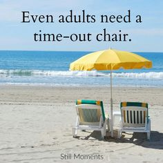 Even adults need a beach time out! Ocean Beach, Beach Bum, Beach Condo, Beach House, Beach Trip, Time Out Chair, Beau Message, I Need Vitamin Sea, Beach Quotes