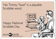 Happy National Scrabble Day :-) | National ______ Days | Pinterest