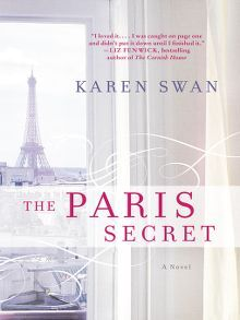 The Paris Secret by Karen Swan  #bookswelove #fiction #theparissecret #karenswan