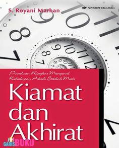 Kiamat Dan Akhirat  Toko Buku Online GarisBuku.com pesan buku via online/call/sms 02194151164  -  081310203084  #KomunitasCintaBuku