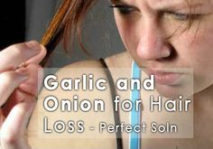 Garlic and Onion Solves Hair Loss Problem