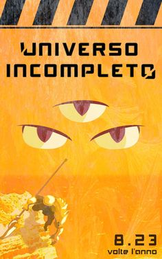 """Copertina per """"Universo Incompleto"""" Characters, Movies, Movie Posters, Art, Universe, Art Background, Films, Figurines, Film Poster"""