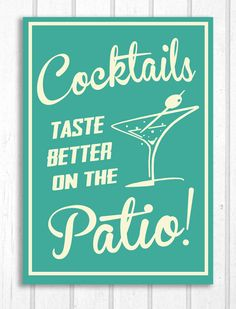Retro Cocktails on the Patio Cottage Cabin Home Sign