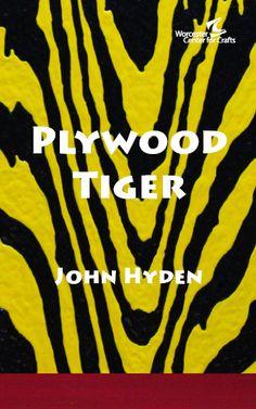Plywood Tiger on view Sept 22 - November 5, 2016