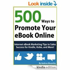 Have you published an eBook but having trouble getting sales? Wondering how to harness the power of the Internet to promote your novel, short story, or non-fiction title to millions of potential customers? This book can help!  500 Ways to Promote Your eBook Online provides hundreds of simply-written expert tips, sharing secrets about how to build your readership via social media spaces, attract and engage with customers, optimize your book's cover and blurb, and sell more copies!