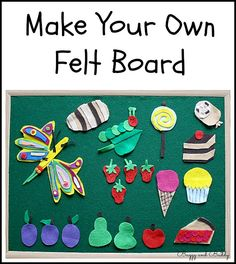 What a great way to practice retelling and comprehension! Homemade Felt Board Tutorial~ Buggy and Buddy. Very hungry caterpillar! And good DIY tutorial for board Flannel Board Stories, Felt Board Stories, Felt Stories, Flannel Boards, Toddler Activities, Preschool Activities, Diy For Kids, Crafts For Kids, Bulletins