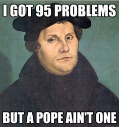 happy reformation day | Happy Reformation Day!