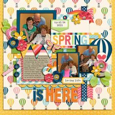Spring is Here - Sweet Shoppe Gallery Life 2016- April Bundle http://www.sweetshoppedesigns.com/sweetshoppe/product.php?productid=33882&cat=813&page=1 by Melissa Bennett Single 132 by Cindy Schneider