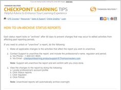 "Checkpoint Learning Tip for Administrators: Status reports lock or ""archive"" after 60 days to prevent changes that may occur to edited activities from affecting past reporting periods. This Checkpoint Learning Tips Newsletter covers how to unlock or ""unarchive"" reports if needed. #CPE #Tax #Accounting"