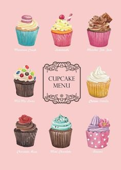 Cupcake Menu -maybe a variation of this.have each one in a separate frame and interchange for daily cupcake flavors Mais Cupcake Drawing, Cupcake Art, Cupcake Cakes, Cupcake Illustration, Decoration Patisserie, Cupcake Shops, Cupcake Flavors, Love Cupcakes, Cake Business