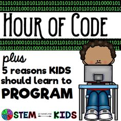 The Hour of Code is a great way to introduce kids to software engineering. Read more about ways to get started with programming, and why it's important. | STEM Activities for Kids