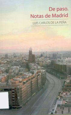 Luis Carlos de la Peña (Eibar, 7-01-1958). Escrito durante su estancia en Madrid entre 2010 y 2012. Da una nueva vuelta de tuerca a sus preocupaciones y a sus temas recurrentes. Busca la simple pincelada intuitiva, la expresión entusiasta, la emoción y hasta la indignación del momento ante los hechos cotidianos en un momento geográfico y social distinto y dinámico, donde la reflexión cumple una especial función equilibradora de la propia vida.