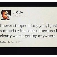 I never stopped Rapper Quotes, Bae Quotes, Real Talk Quotes, Lyric Quotes, Mood Quotes, Quotes To Live By, Qoutes, Lyrics, J Cole Quotes