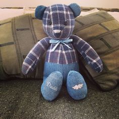 Memory Bear... Made from my Dads jeans & flannel shirt. Eyes are the buttons. Best gift ever