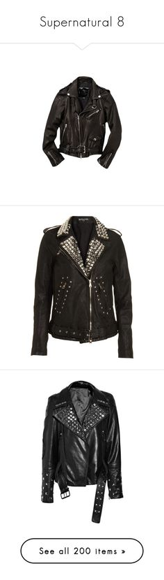 """Supernatural 8"" by mermaidprincezz ❤ liked on Polyvore featuring jackets, outerwear, tops, leather jacket, coats & jackets, clothing & accessories, women, balmain jacket, zip front jacket and studded biker jacket"