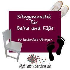 Sitzgymnastik für Beine und Füße- 30 kostenlose Übungen