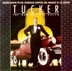 """""""Tucker: The Man And His Dream"""" movie soundtrack, 1988. Jackson Song, Jo Jackson, Francis Ford Coppola, Music Album Covers, Overture, Soundtrack, The Man, The Help, Songs"""