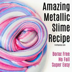 This DIY Slime is the perfect activity for a party time craft or rainy day activity. Slime is a great sensory activity for Kids of all ages. What happens when you make slime? Cool Slime Recipes, Easy Slime Recipe, Metallic Slime, Glitter Slime, Slime No Glue, Diy Slime, Moda Do Momento, Slime For Kids