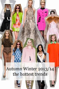 The hottest fashion trends for fall/winter 2013 - The hottest fashion trends for fall/winter 2013