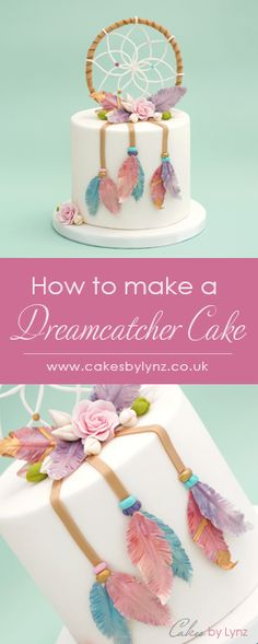 How to make a dream catcher cake topper plus how to make gumpaste feathers tutorial by Cakes by Lynz Beautiful Birthday Cakes, Birthday Cakes For Women, Birthday Cake Toppers, Beautiful Cakes, Amazing Cakes, Cake Decorating Techniques, Cake Decorating Tutorials, Boho Birthday, Dream Catcher Cake