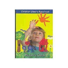 Christian Liberty Preschool Activity Book $24.95