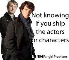 Fangirl problem. Yep. But I think I am in love with Watson AND Martin Freeman. After all, he's Bilbo in the Hobbit too! So does that solve the problem? :)