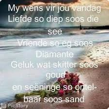 My wense vir jou. Birthday Wishes For Men, Happy Birthday Messages, Happy Birthday Quotes, Happy Birthday Images, Birthday Greetings, Good Morning Messages, Good Morning Good Night, Good Morning Wishes, Good Morning Quotes