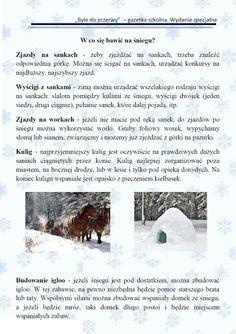 """Gazetka Szkolna """"Byle do przerwy"""": Gazetka nr 3. Wydanie specjalne. Bezpieczne ferie - wesoła zima. Snow, Education, Outdoor, Outdoors, Outdoor Games, Onderwijs, The Great Outdoors, Learning, Eyes"""