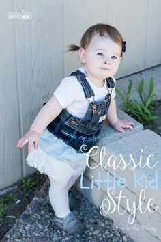 Check out these tips for getting that Classic Little Kid Style.
