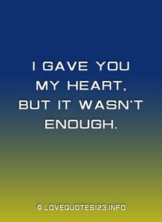 i gave you my all quotes - Google Search