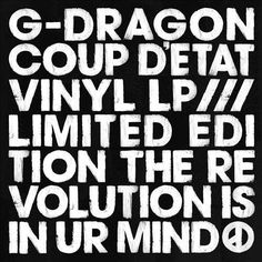 G-Dragon's Release of Coup D'etat