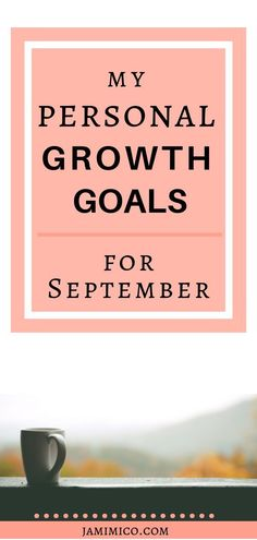 Each month, I share my personal growth goals and how I plan to accomplish them. Click through for some inspiration for setting your own monthly goals! Personal Growth Quotes, Personal Goals, Short Term Goals, Goal Quotes, Thing 1, Self Improvement Tips, Love Your Life, Daily Motivation, Life Goals