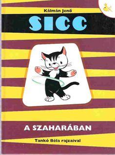 Gyerekkorunk kedvenc könyveinek válogatása: Sicc