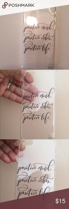 """Silicone Clear cell phone protector case This case is very unique and clean looking with a positive sayings on the back. It says """" positive mind, positive vibes, positive life."""" It's an adorable case.  This case is flexible and could fit 5-6 size iPhone or its equivalent. See measurements in picture. Accessories Phone Cases"""