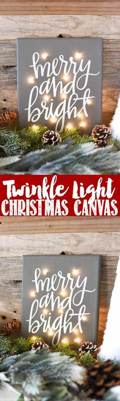 DIY Twinkle Light Christmas Canvas - how to make a Merry & Bright Christmas canvas with fairy lights (Christmas Time Lights) Christmas Signs, Christmas Projects, Winter Christmas, Holiday Crafts, Holiday Fun, Christmas Holidays, Christmas Decorations, Christmas Pictures, Family Christmas