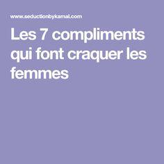 Les 7 compliments qui font craquer les femmes
