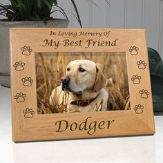 Personalized Dog Memorial Frames - In Loving Memory Of My Best Friend ..or.. In Loving Memory Of Our Best Friend