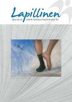 Lapillinen 2012 nro 33 #kirjallisuuslehti #kulttuurilehti #Lappi #kirjat #kirjailijat