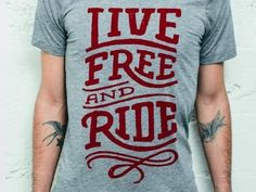 Live Free and Ride by Thy Doan
