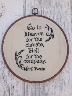 Mark Twain Quote Needlepoint - this is awful but I love it