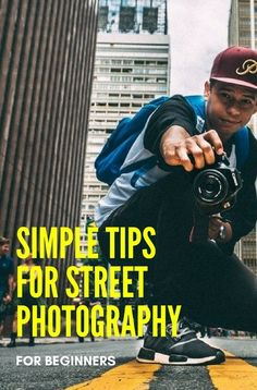 Tips for street photographers
