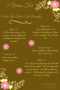5 Verses For When You Don't Feel Beautiful |Beauty | Self-Worth | God's Love | Beautiful | Self Esteem | Body Image www.living31.org/beauty-fleeting/