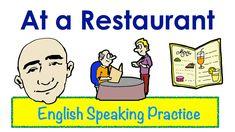 At a Restaurant |  English Speaking Practice | ESL | EFL