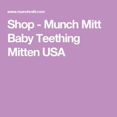 North America's top baby teething mitten will help end the teething toy trail. Mom invented, natural teething remedy that babies and parents love. Teething Toys, Baby Teething, Baby Shower Registry, Baby Shower Wishes, Natural Teething Remedies, The Chew, Baby Needs, Cool Kids