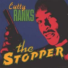 Cutty Ranks_The Stopper