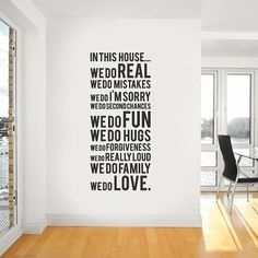 words on wall ...Love this! I'd have to have something around it, though. It looks just a little odd in a completely bare area like that.